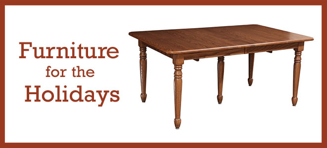 Furniture for the Holidays