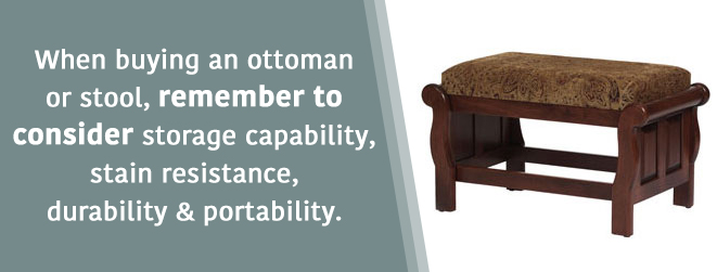 Ottoman and Stool considerations