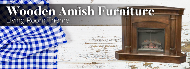 Wooden Amish Furniture Living Room Theme