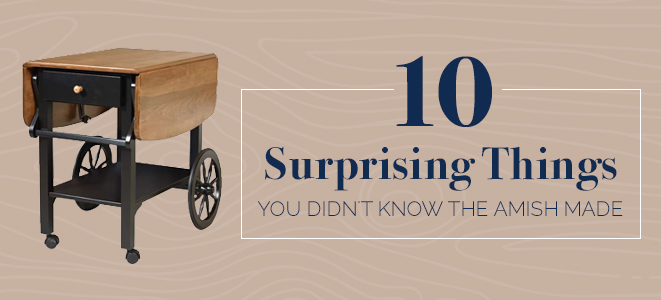 10 Surprising Things You Didn't Know the Amish Made