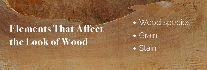 elements that affect the look of wood