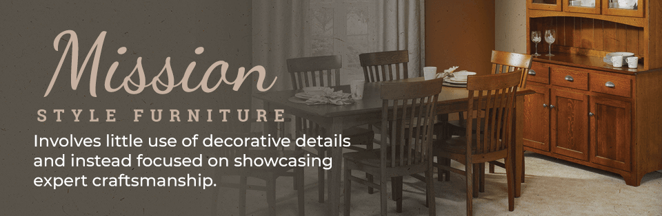 Mission Style Furniture Showcases Expert Craftsmanship