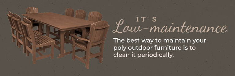 What's Unique About Poly Furniture?
