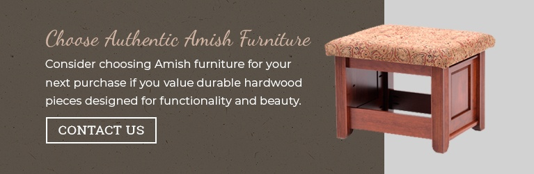 Choose Authentic Amish Furniture - Contact Us
