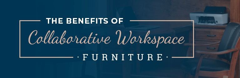 The Benefits of Collaborative Workspace Furniture