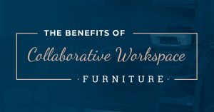 The Benefits of Collaborative Worksapce Furniture - Feature