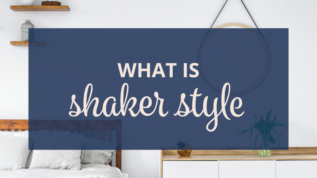what is shaker style