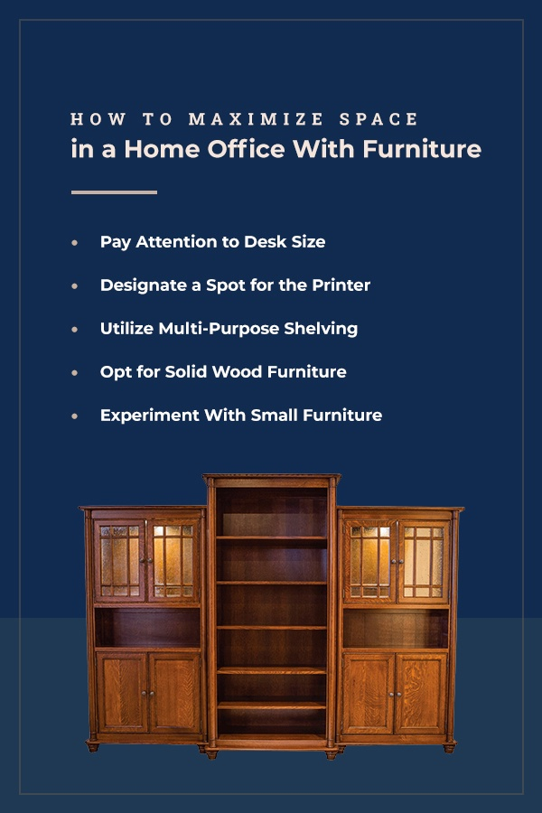 How to Maximize Space in a Home Office With Furniture